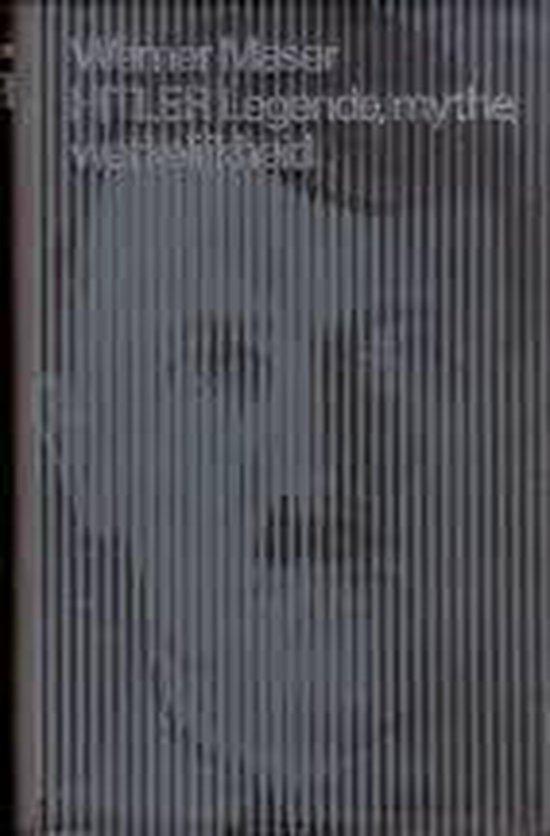 Adolf hitler legende mythe werkelijkheid - Maser  