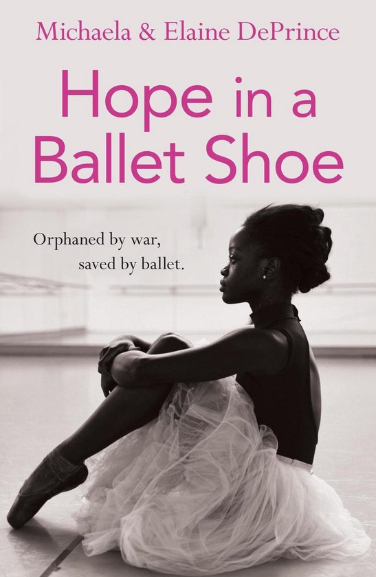 Boek cover Hope in a Ballet Shoe van Michaela Deprince (Paperback)