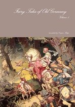 Fairy Tales of Old Germany Volume 5