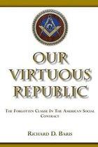 Our Virtuous Republic