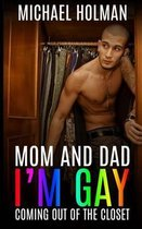 Omslag Mom and Dad, I?m Gay