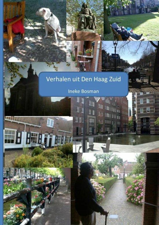 Verhalen uit Den Haag Zuid - Ineke Bosman | Fthsonline.com