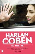 Boek cover Ik mis je van Harlan Coben