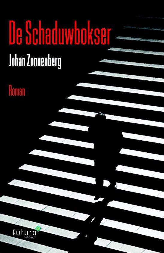 De Schaduwbokser - Johan Zonnenberg |