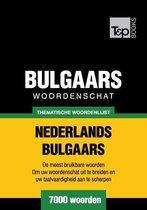 Thematische woordenschat Nederlands-Bulgaars - 7000 woorden