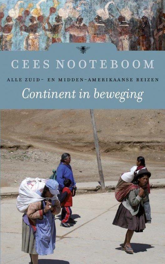 Continent in beweging - Cees Nooteboom |