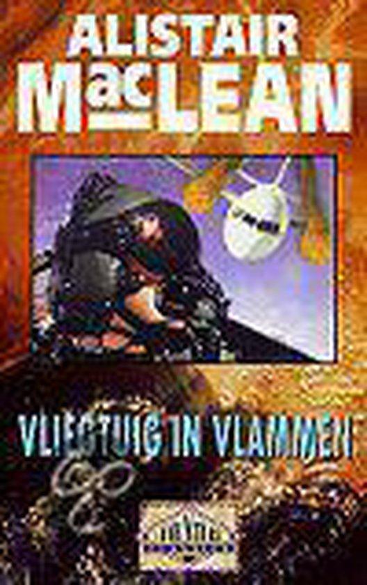 Vliegtuig In Vlammen - Alistair Maclean  