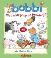 Bobbi - Wat hoor je op de boerderij?