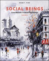 Social Beings : Core Motives in Social Psychology