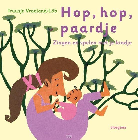 Hop, hop, paardje - Truusje Vrooland-Löb |