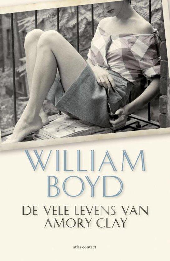 De vele levens van Amory Clay - William Boyd pdf epub