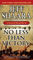 Boek cover No Less Than Victory van Jeff Shaara