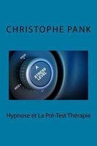 Hypnose Et La Pre-Test Therapie
