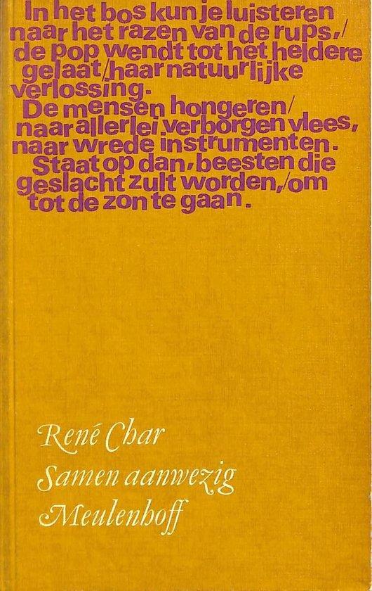Samen aanwezig. Gedichten 1930-1972. - René Char |