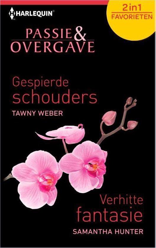 Gespierde schouders / Verhitte fantasie, 2-in-1 - Passie & Overgave Favorieten 390 - Tawny Weber |