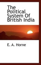 The Political System of British India
