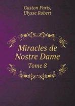 Miracles de Nostre Dame Tome 8