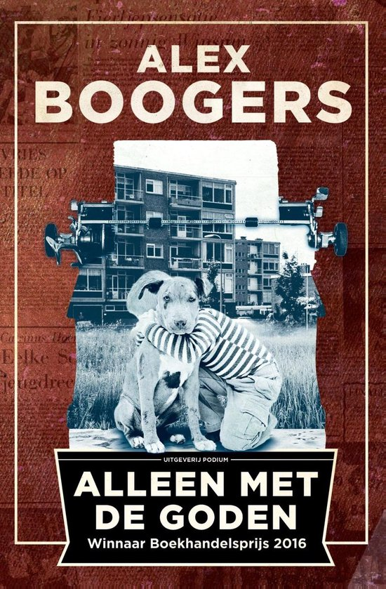 Alleen met de goden - Alex Boogers |