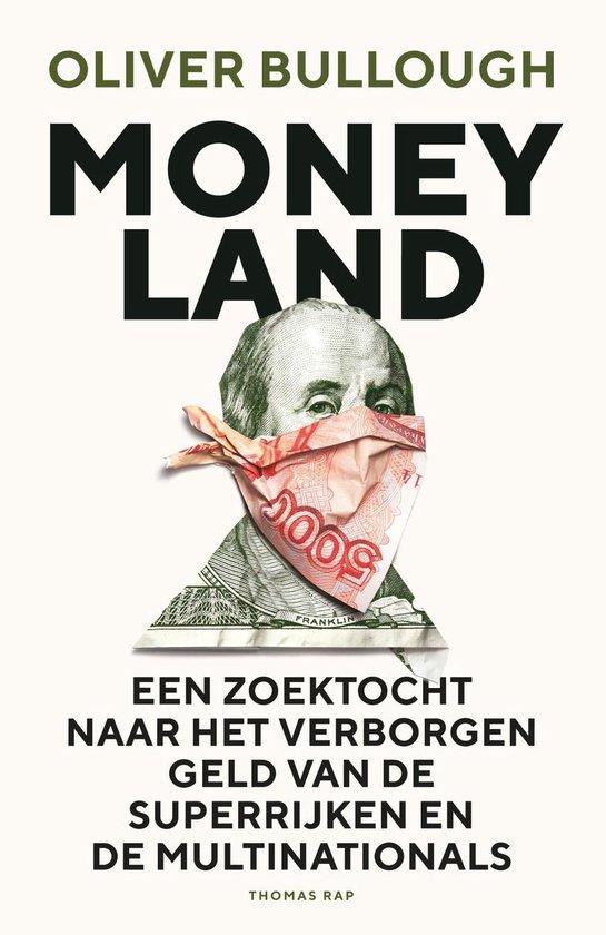 Moneyland - Oliver Bullough |