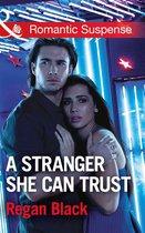 A Stranger She Can Trust (Mills & Boon Romantic Suspense) (Escape Club Heroes, Book 2)