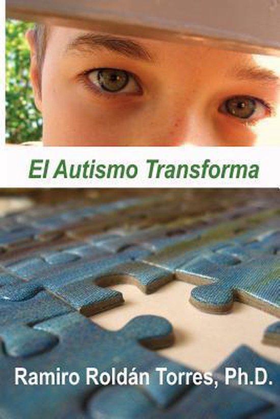 El Autismo Transforma