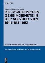 Die Sowjetischen Geheimdienste in der Sbz/Ddr von 1945 Bis 1953