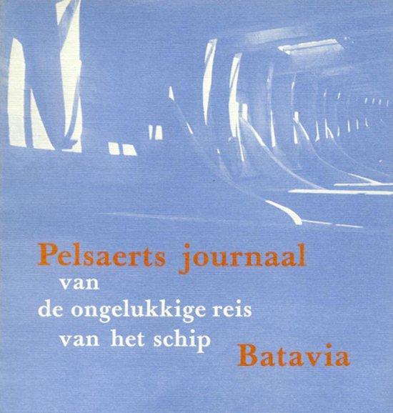 Pelsaerts journaal van de ongelukkige reis van het schip Batavia - F. Pelsaert | Readingchampions.org.uk