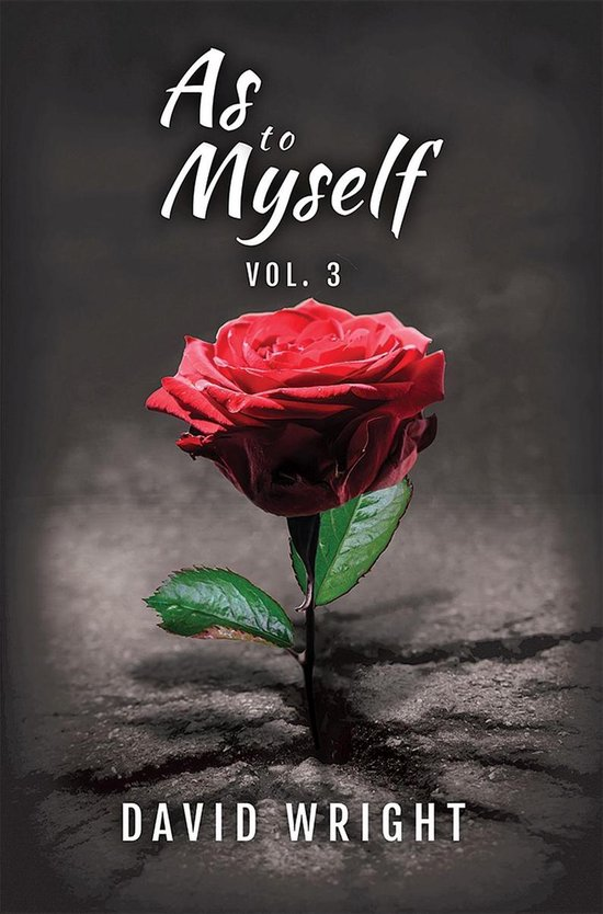 As to Myself, Volume 3
