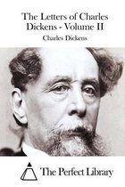 The Letters of Charles Dickens - Volume II