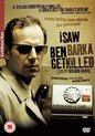 i saw ben barka get killed (j´ai vu tuer ben barka)