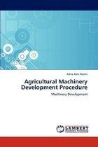 Agricultural Machinery Development Procedure