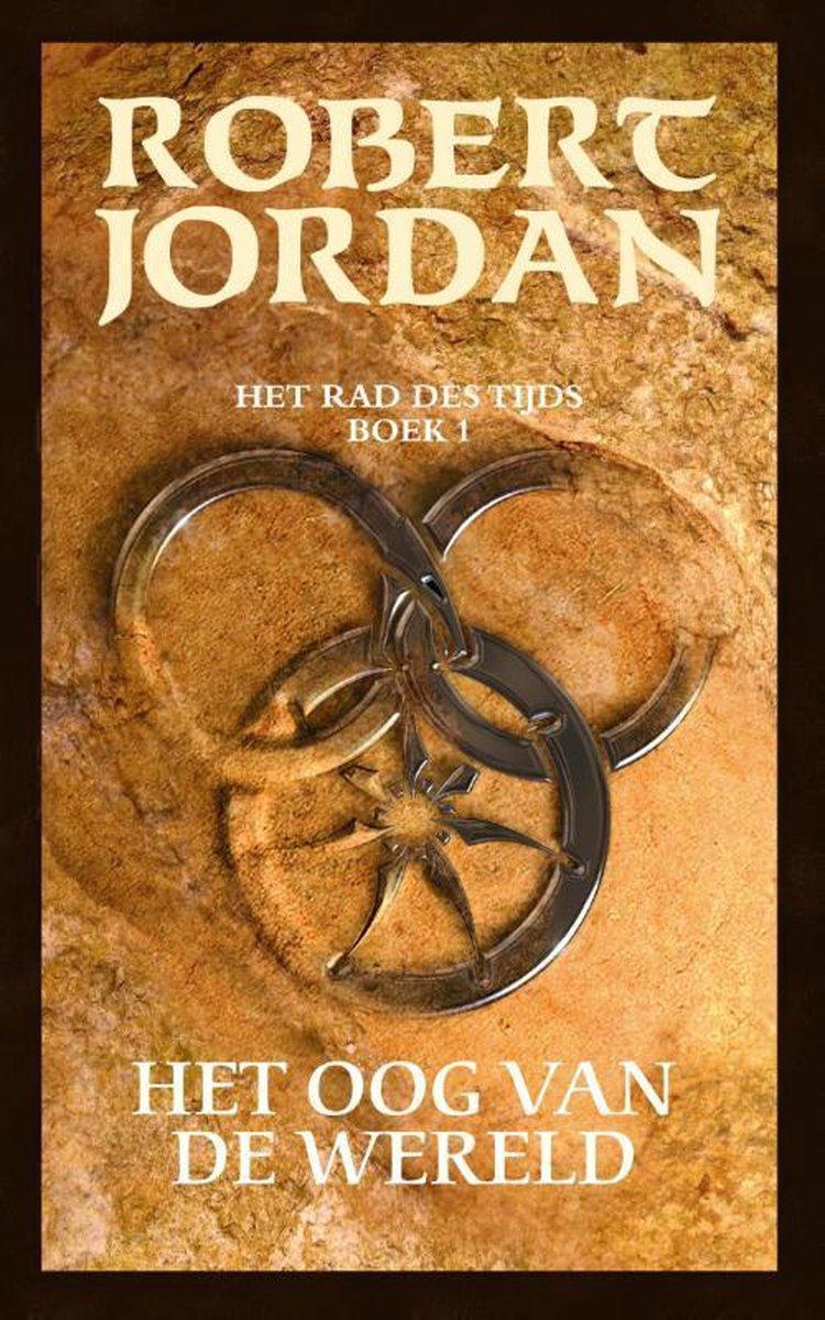 Het Rad des Tijds 1 -   Het oog van de wereld - Robert Jordan