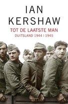 Boek cover Tot de laatste man van Ian Kershaw