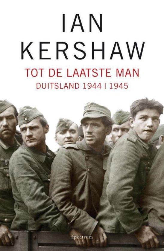 Boek cover Tot de laatste man van Ian Kershaw (Onbekend)