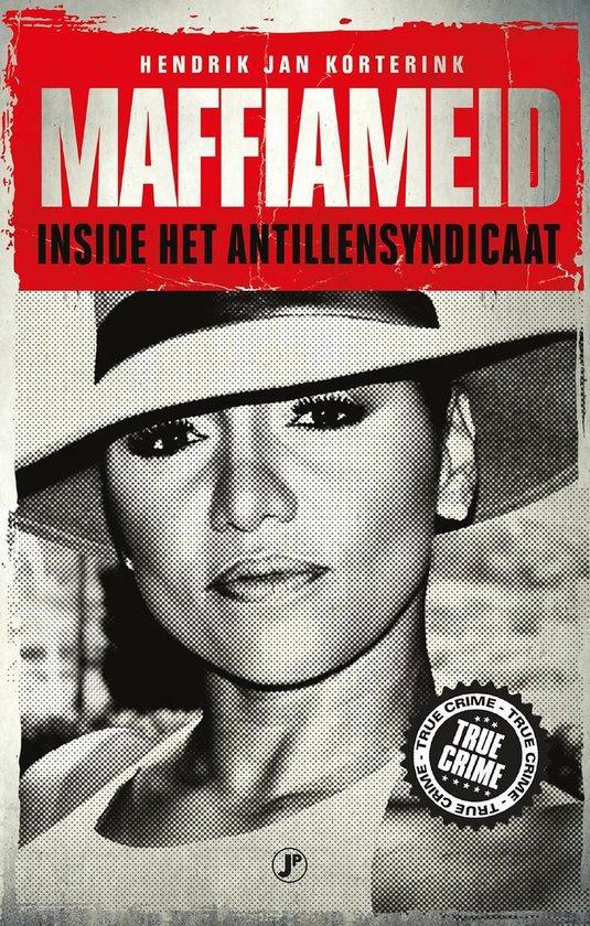 True Crime - Maffiameid - Hendrik Jan Korterink |