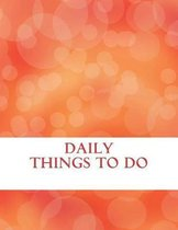 Daily Things to Do