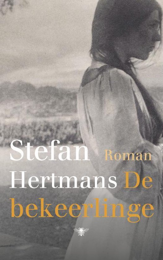 Hertmans, S: De bekeerlinge