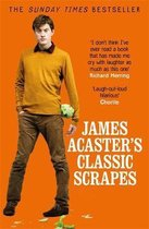 Omslag James Acaster's Classic Scrapes - The Hilarious Sunday Times Bestseller