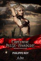 Capitaine Pisse-Vinaigre