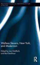 Wallace Stevens, New York, and Modernism