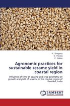 Agronomic Practices for Sustainable Sesame Yield in Coastal Region
