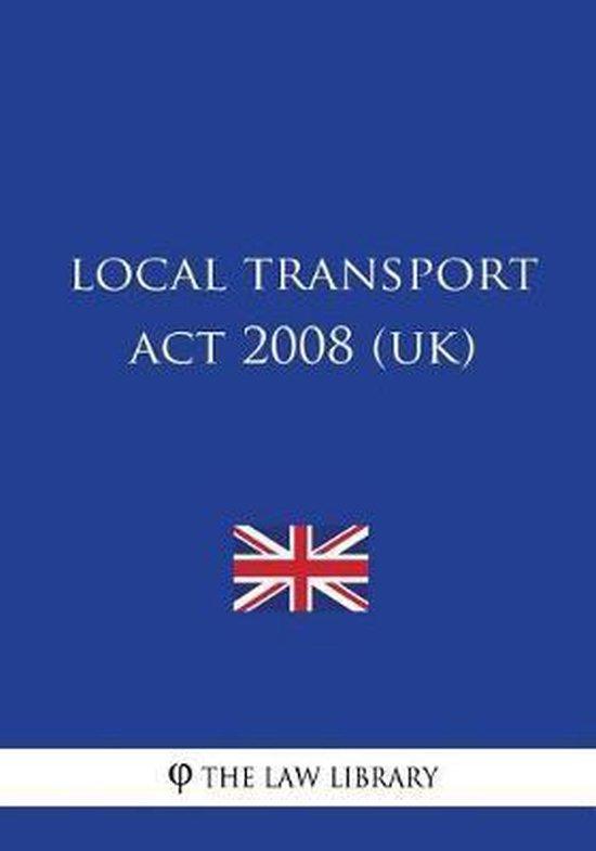 Local Transport ACT 2008 (Uk)