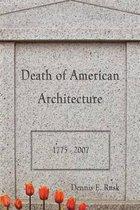 Death of American Architecture