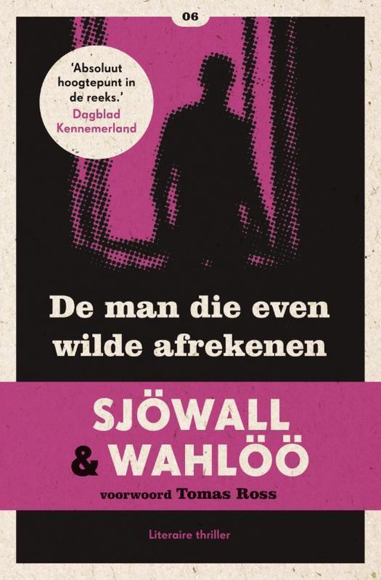 De man die even wilde afrekenen / druk Heruitgave - Maj Sjöwall  