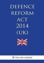 Defence Reform ACT 2014 (Uk)