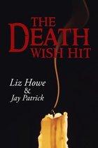 The Death Wish Hit