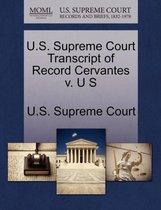 U.S. Supreme Court Transcript of Record Cervantes V. U S