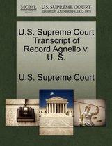 U.S. Supreme Court Transcript of Record Agnello V. U. S.