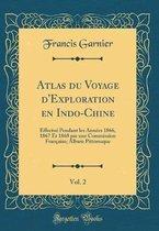 Atlas Du Voyage d'Exploration En Indo-Chine, Vol. 2