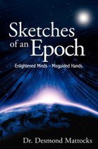 Sketches of an Epoch